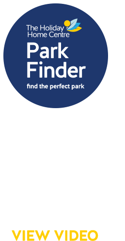 The Holiday Home Centre Park Finder. Find the perfect park. Bridging the gap between holiday park & holiday home. View Video