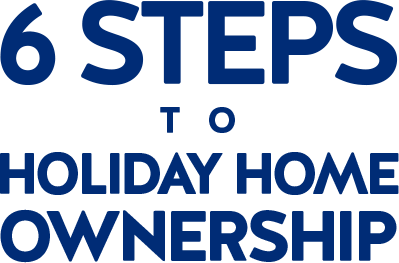 6 steps to holiday home ownership
